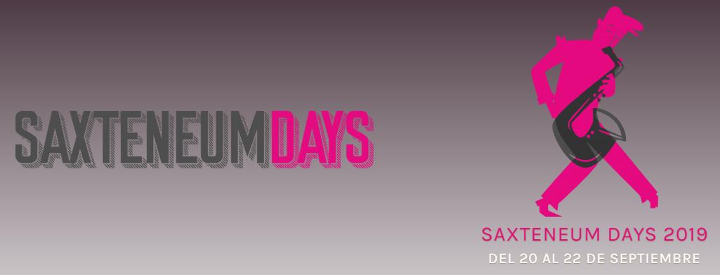 Saxteneum Days - 20 al 22 de septiembre de 2019